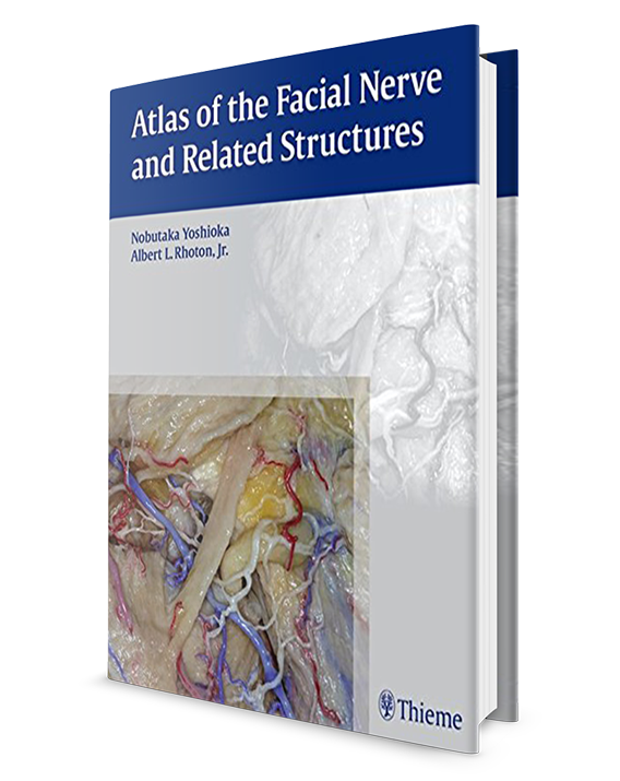 Atlas of the Facial Nerve and Related Structures